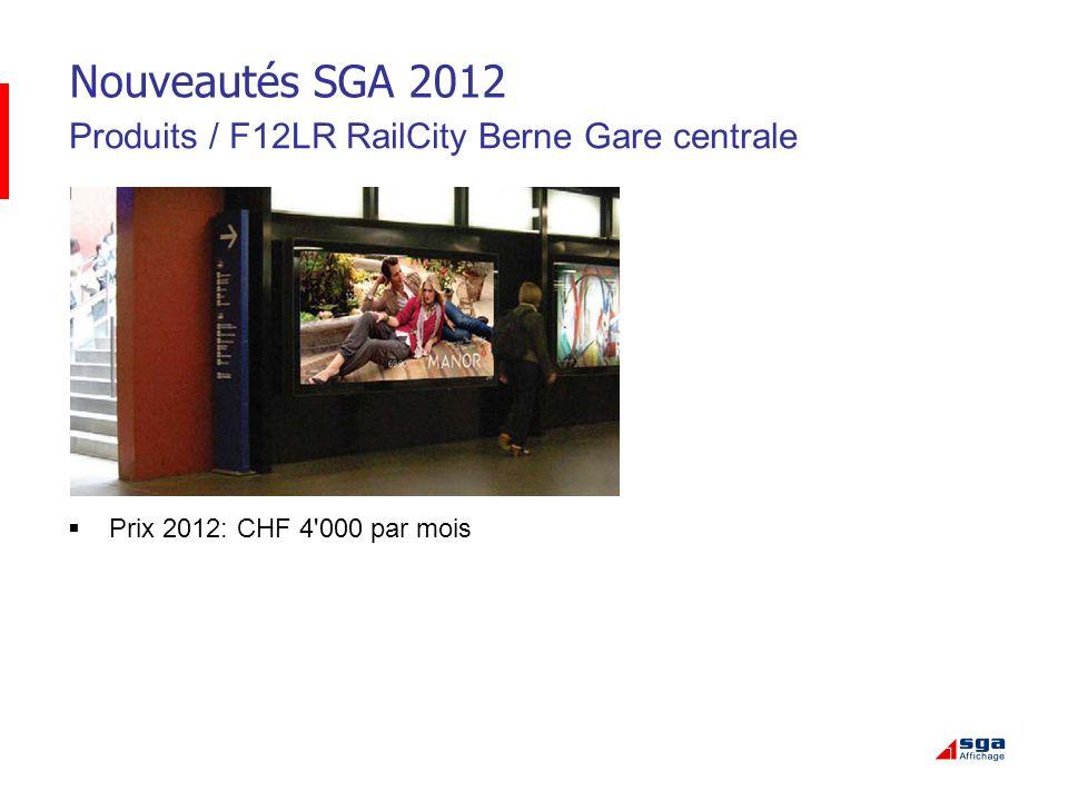 Nouveautés SGA 2012 Produits / F12LR RailCity Berne Gare centrale