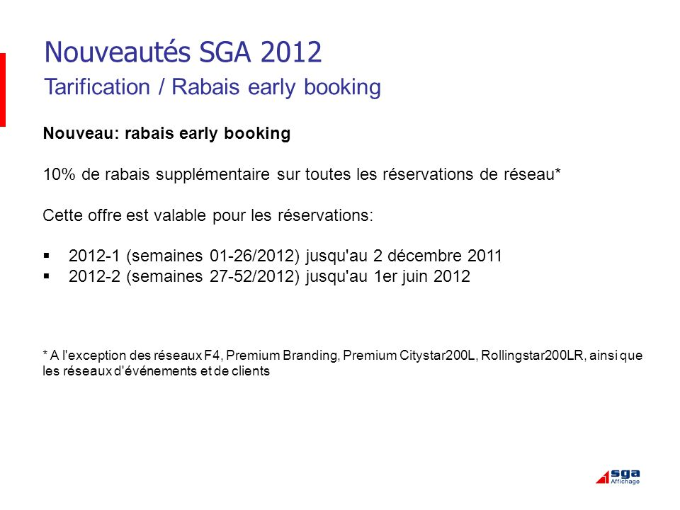 Nouveautés SGA 2012 Tarification / Rabais early booking