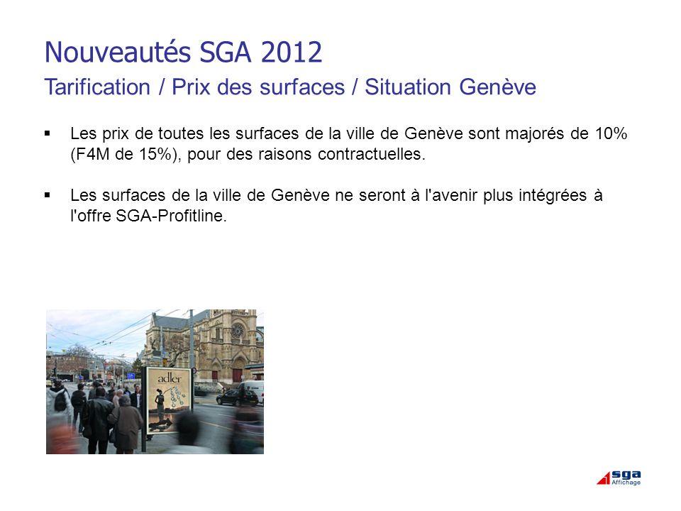 Nouveautés SGA 2012 Tarification / Prix des surfaces / Situation Genève.