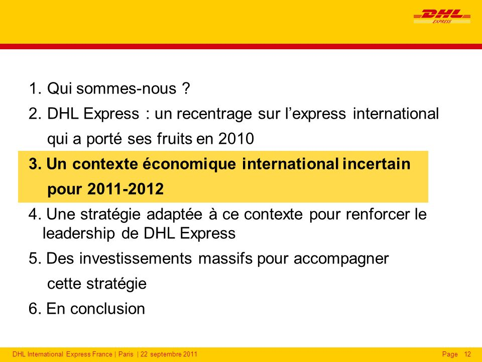 2011 : Un contexte international incertain