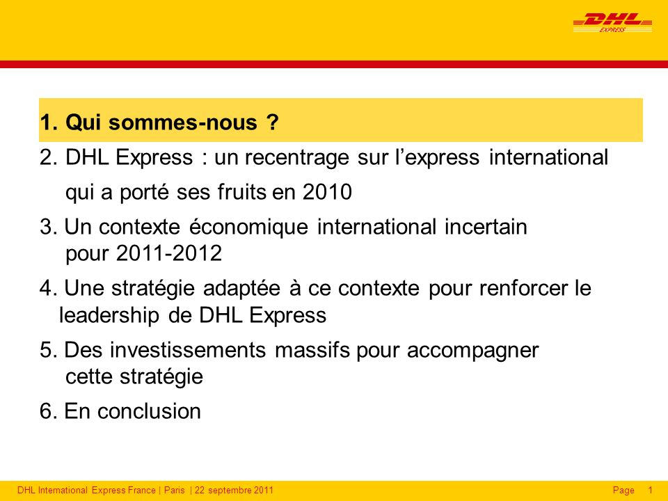 DHL est la filiale transport et logistique du groupe Deutsche Post DHL