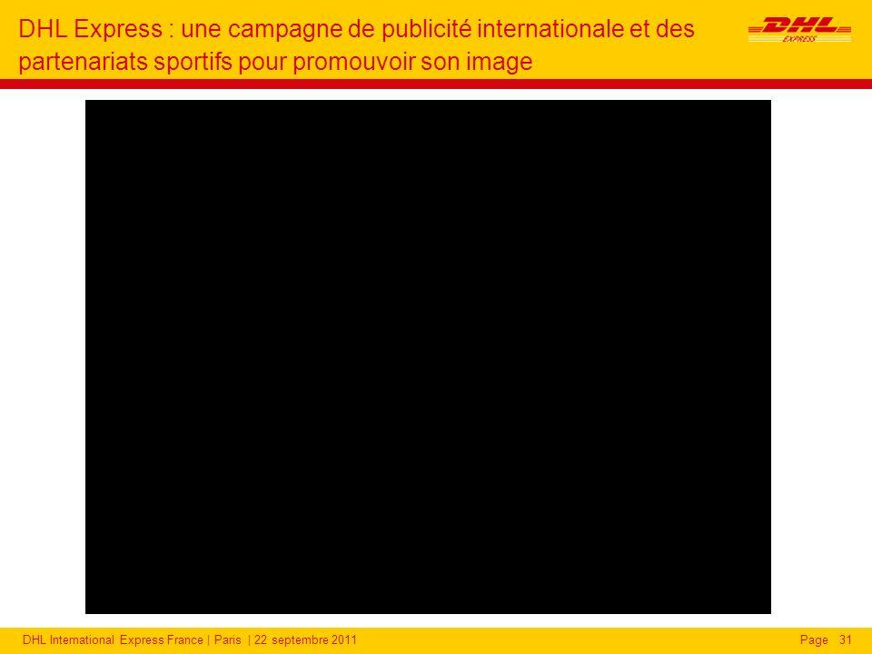 DHL Express : une campagne de publicité internationale et des partenariats pour promouvoir son image
