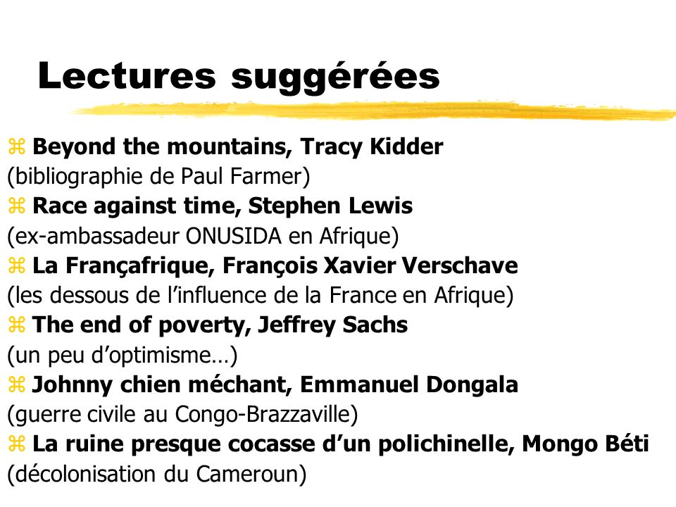 Lectures suggérées Beyond the mountains, Tracy Kidder