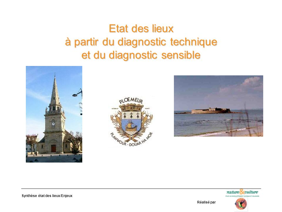 Etat des lieux à partir du diagnostic technique et du diagnostic sensible
