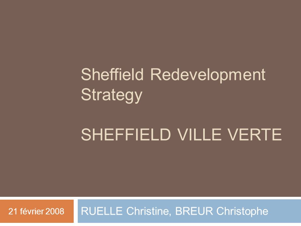 Sheffield Redevelopment Strategy SHEFFIELD VILLE VERTE