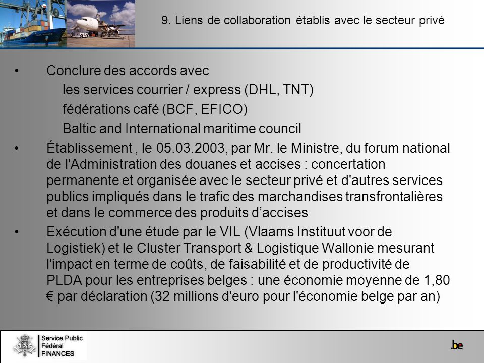 Conclure des accords avec les services courrier / express (DHL, TNT)