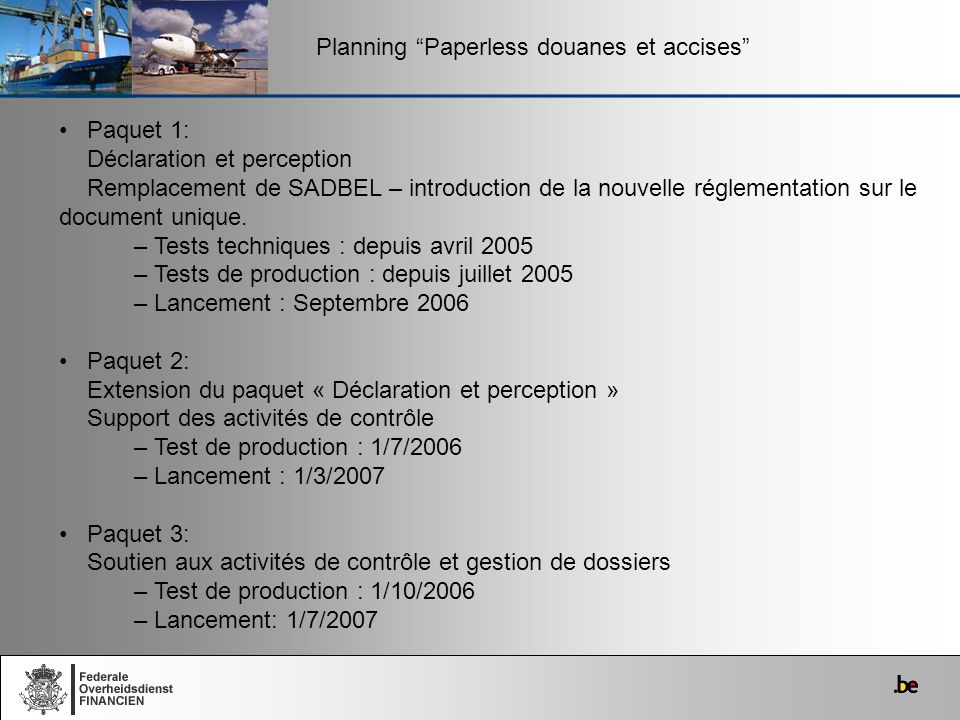 Planning Paperless douanes et accises