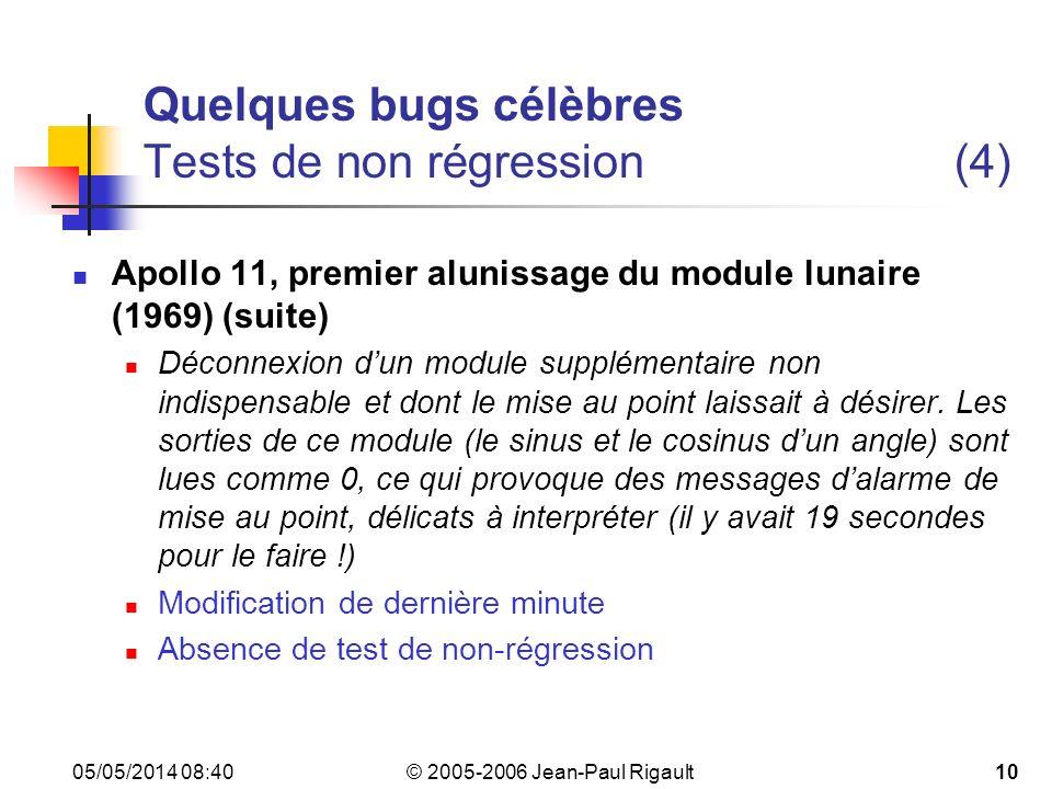 Quelques bugs célèbres Tests de non régression (4)
