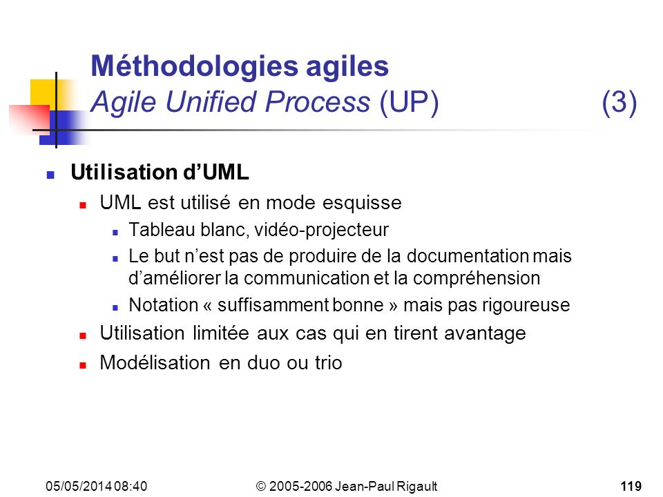 Méthodologies agiles Agile Unified Process (UP) (3)