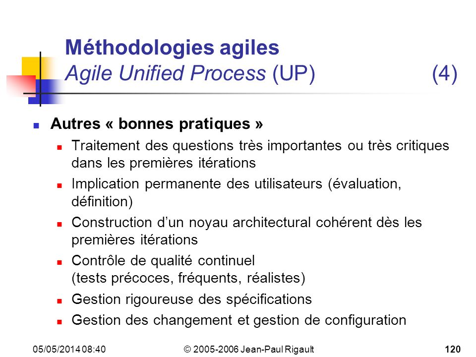 Méthodologies agiles Agile Unified Process (UP) (4)