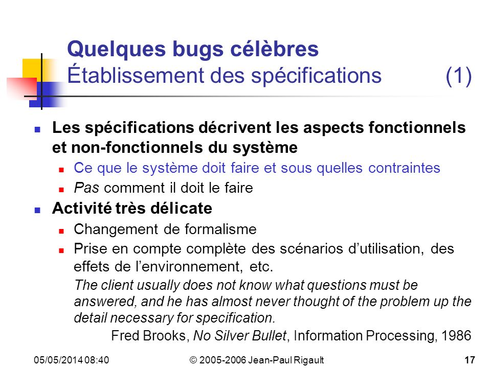 Quelques bugs célèbres Établissement des spécifications (1)