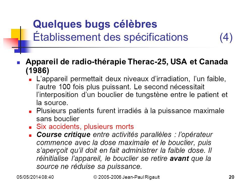 Quelques bugs célèbres Établissement des spécifications (4)