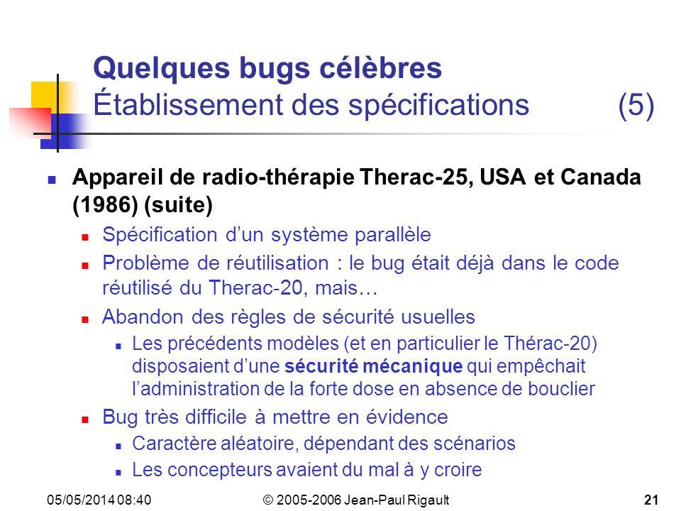 Quelques bugs célèbres Établissement des spécifications (5)