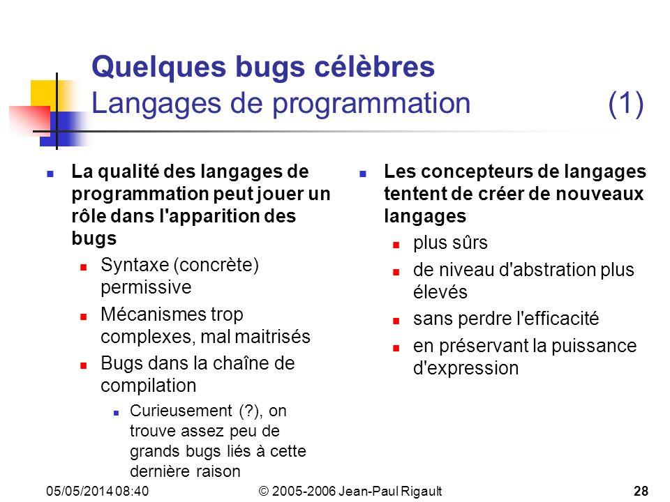 Quelques bugs célèbres Langages de programmation (1)