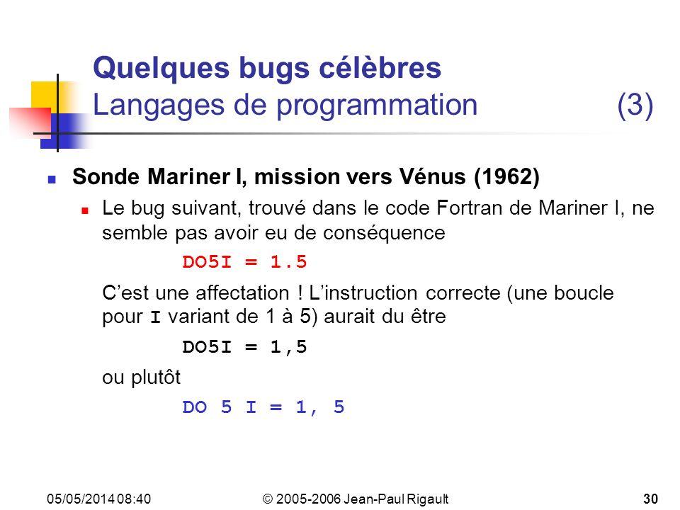 Quelques bugs célèbres Langages de programmation (3)