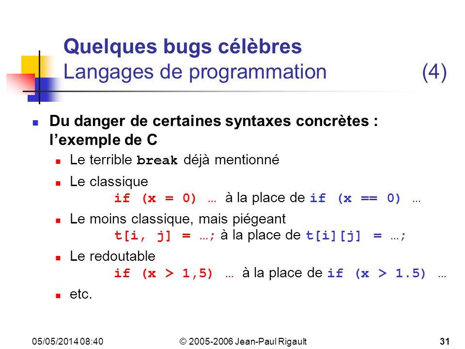 Quelques bugs célèbres Langages de programmation (4)