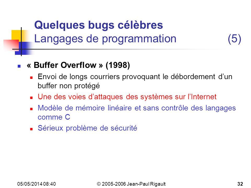 Quelques bugs célèbres Langages de programmation (5)