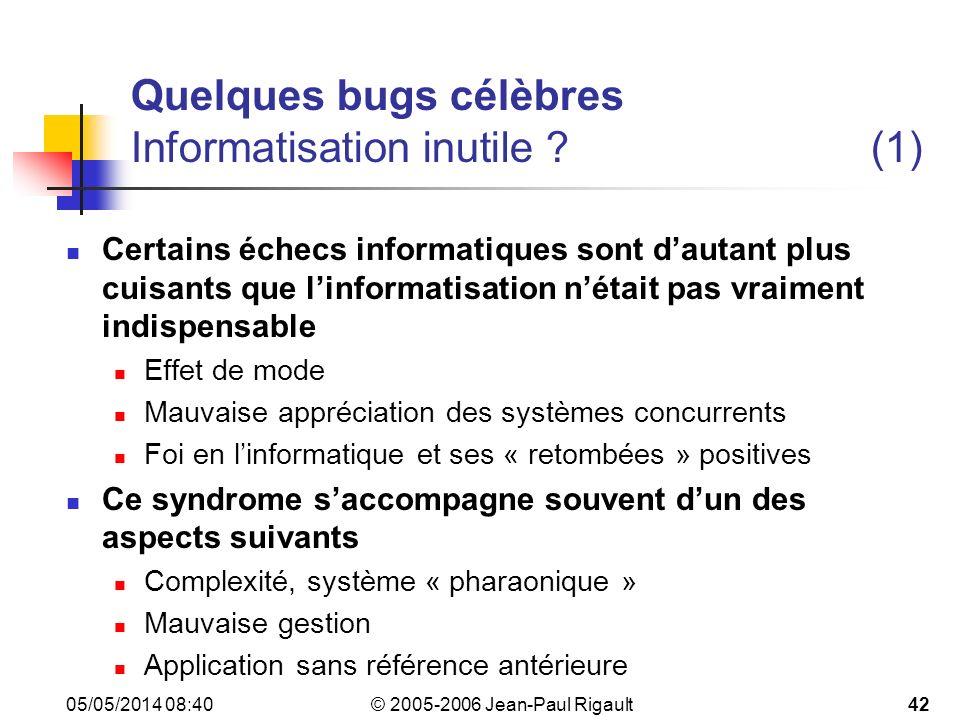 Quelques bugs célèbres Informatisation inutile (1)