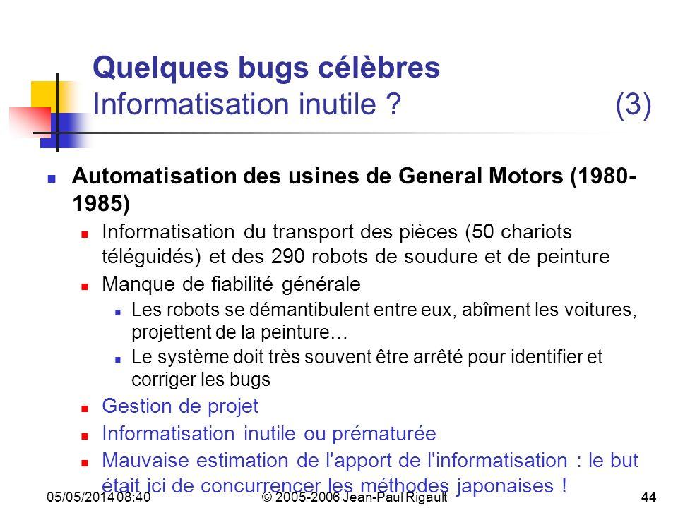 Quelques bugs célèbres Informatisation inutile (3)