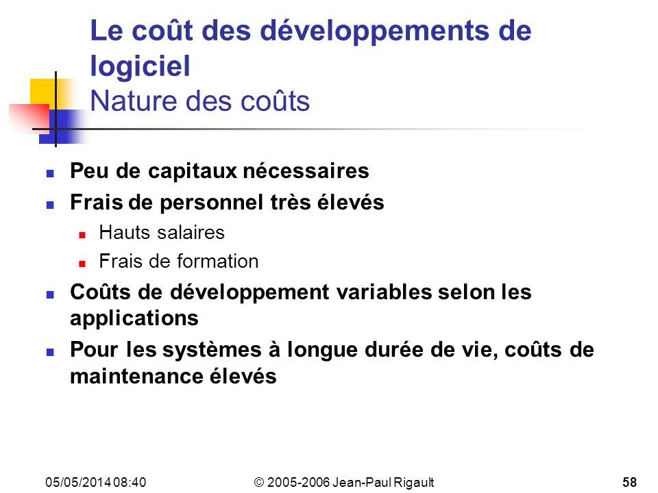 Le coût des développements de logiciel Nature des coûts