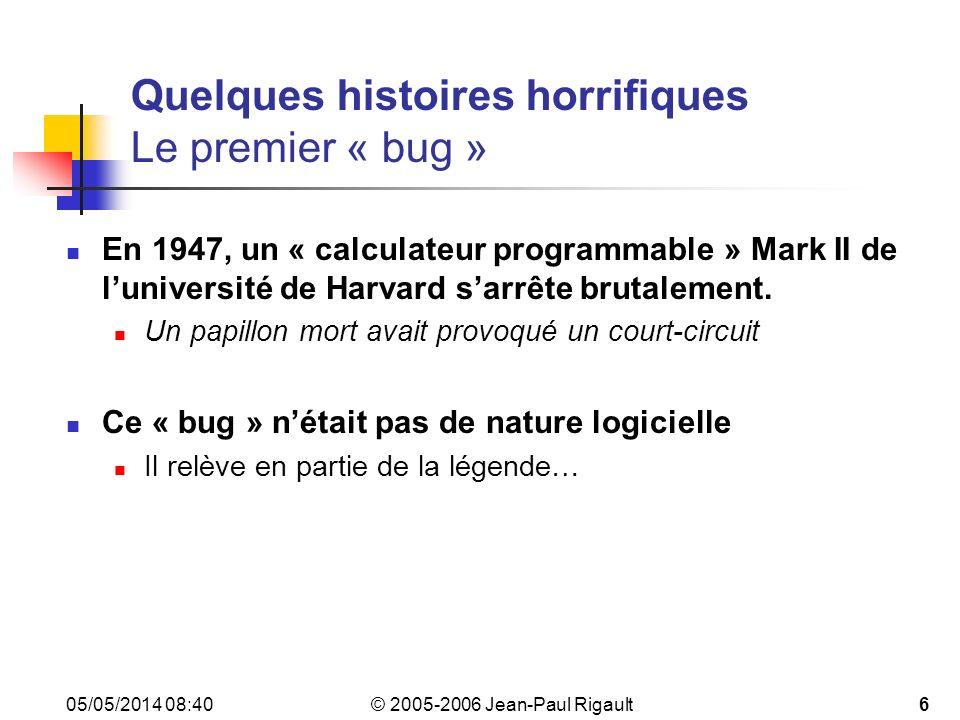 Quelques histoires horrifiques Le premier « bug »