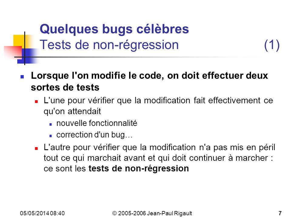 Quelques bugs célèbres Tests de non-régression (1)