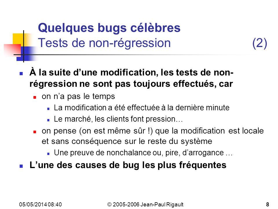 Quelques bugs célèbres Tests de non-régression (2)