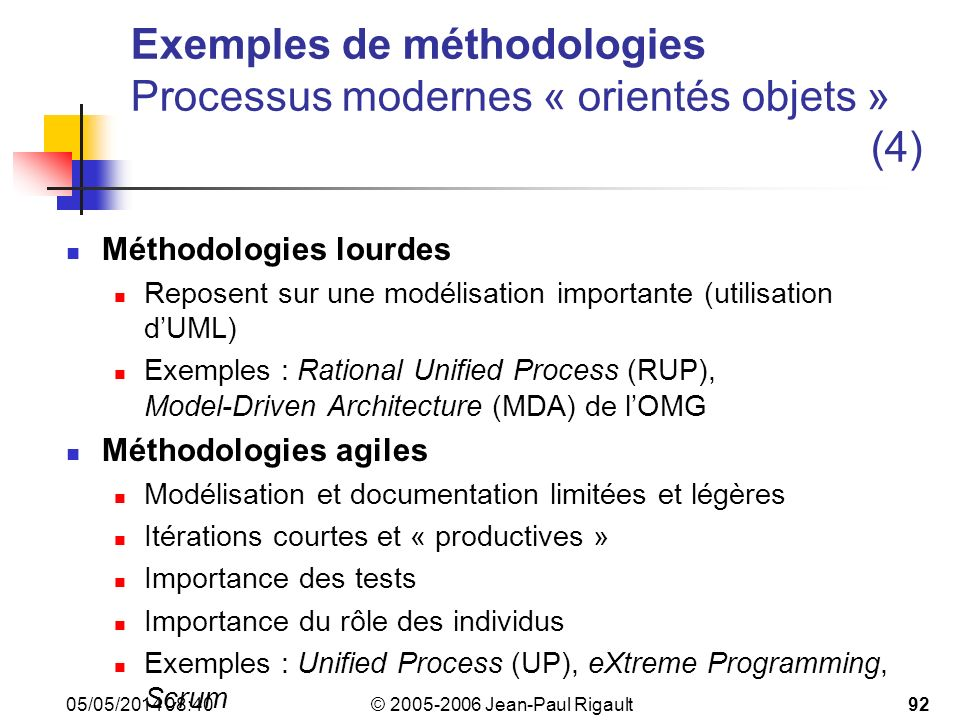 Exemples de méthodologies Processus modernes « orientés objets » (4)