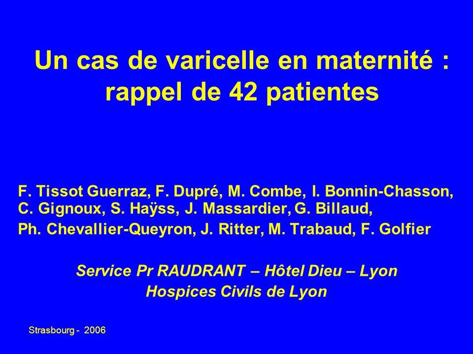 Un cas de varicelle en maternité : rappel de 42 patientes
