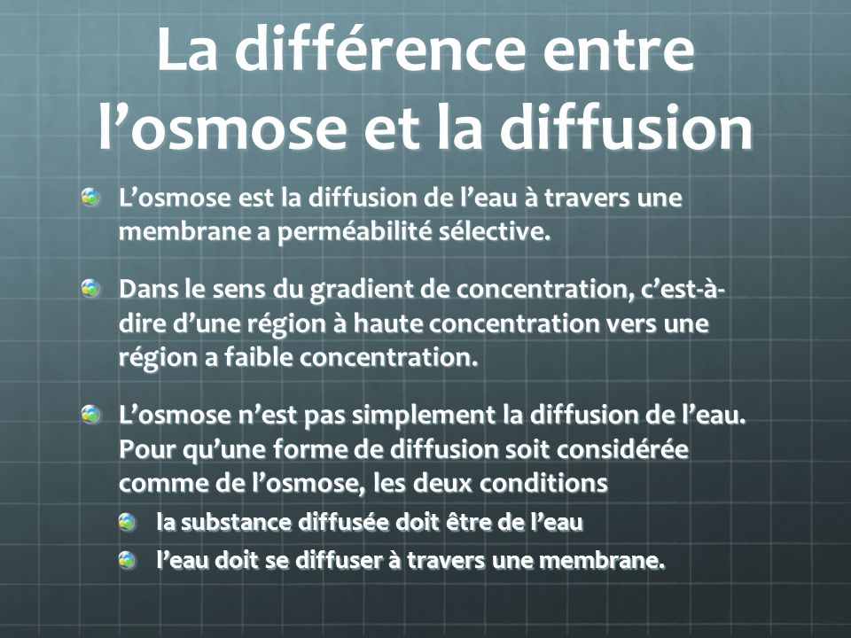 La différence entre l'osmose et la diffusion