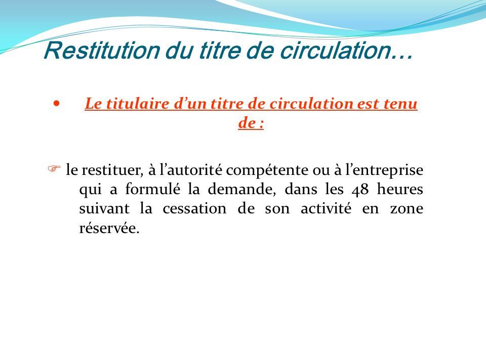 Restitution du titre de circulation…