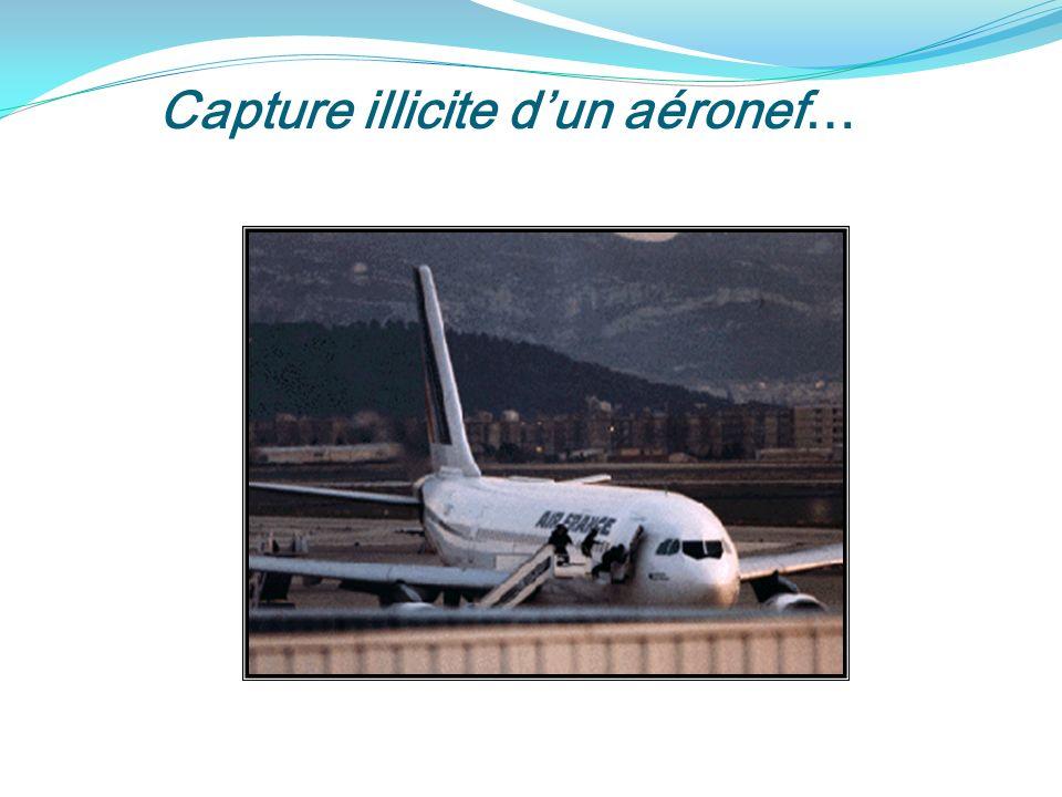 Capture illicite d'un aéronef…