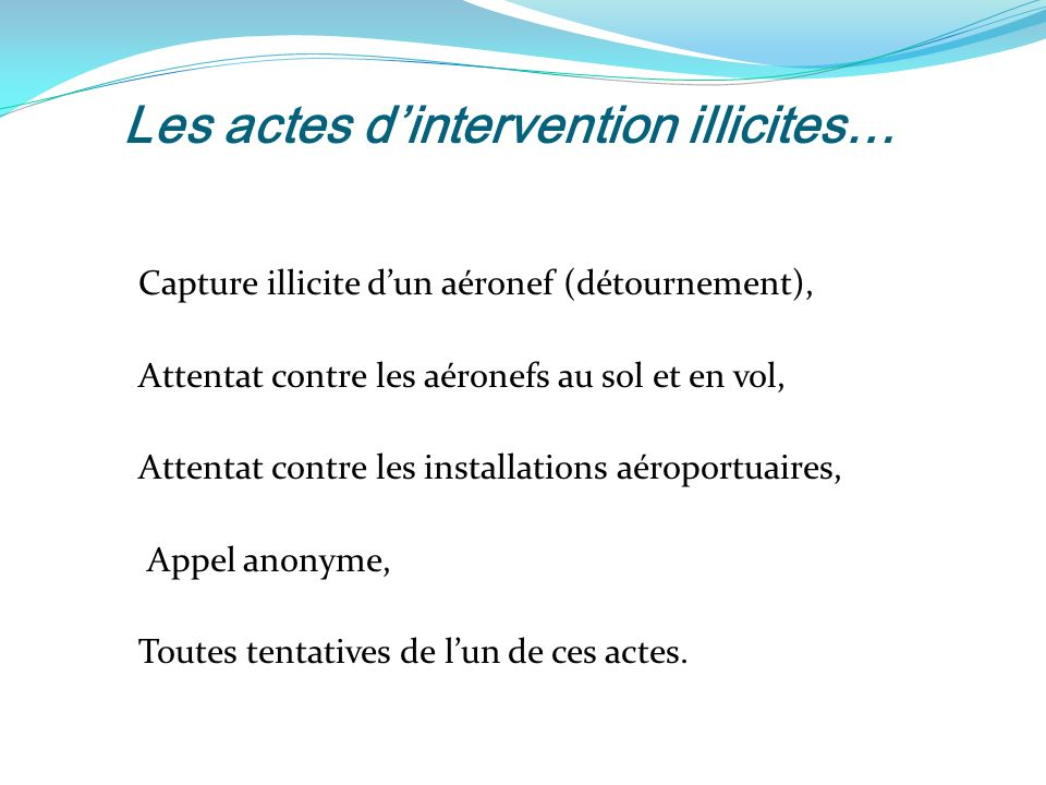 Les actes d'intervention illicites…