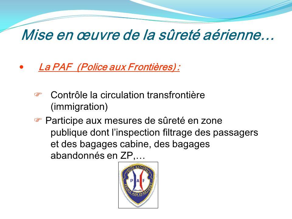 Mise en œuvre de la sûreté aérienne…