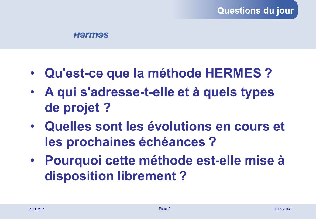 Qu est-ce que la méthode HERMES