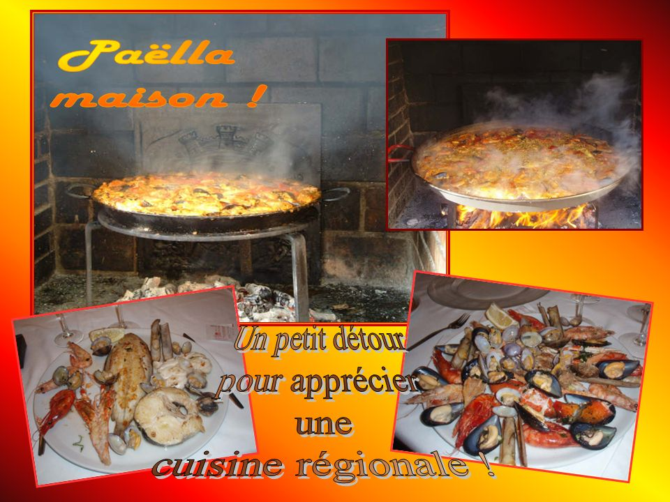 Paëlla maison ! Un petit détour pour apprécier une cuisine régionale !