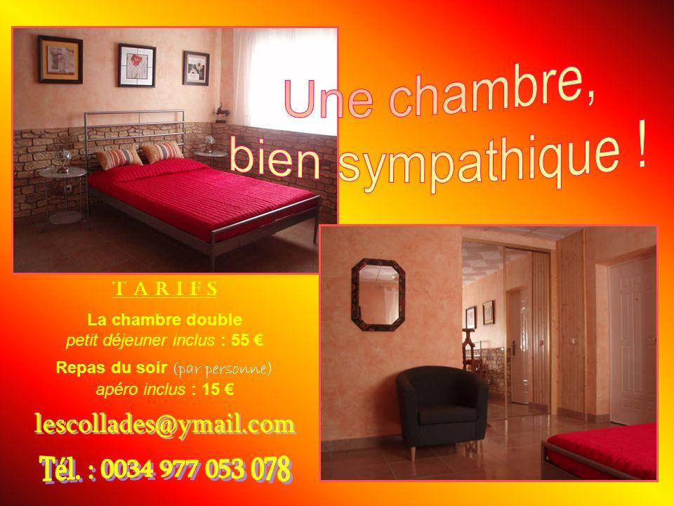 Une chambre, bien sympathique ! lescollades@ymail.com