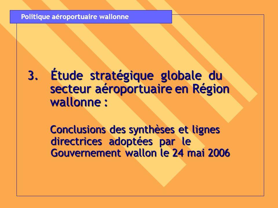 3. Étude stratégique globale du secteur aéroportuaire en Région