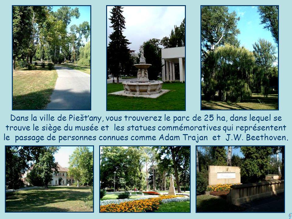Dans la ville de Piešťany, vous trouverez le parc de 25 ha, dans lequel se trouve le siège du musée et les statues commémoratives qui représentent le passage de personnes connues comme Adam Trajan et J.W.