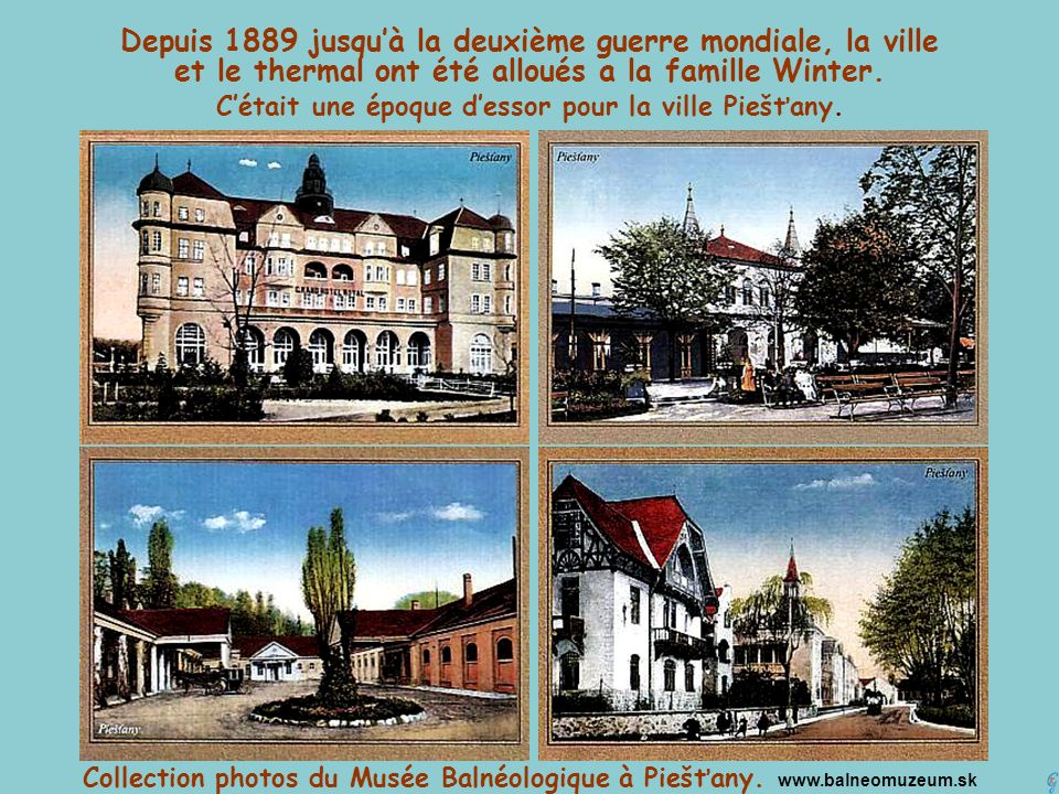 C'était une époque d'essor pour la ville Piešťany.