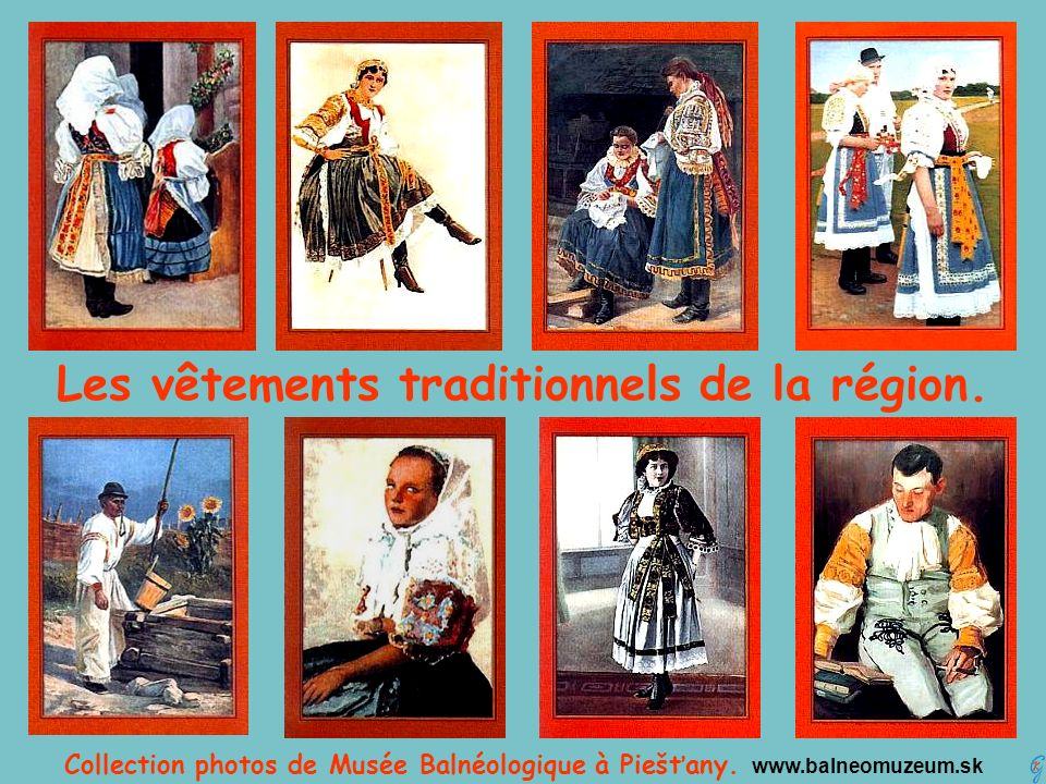 Les vêtements traditionnels de la région.