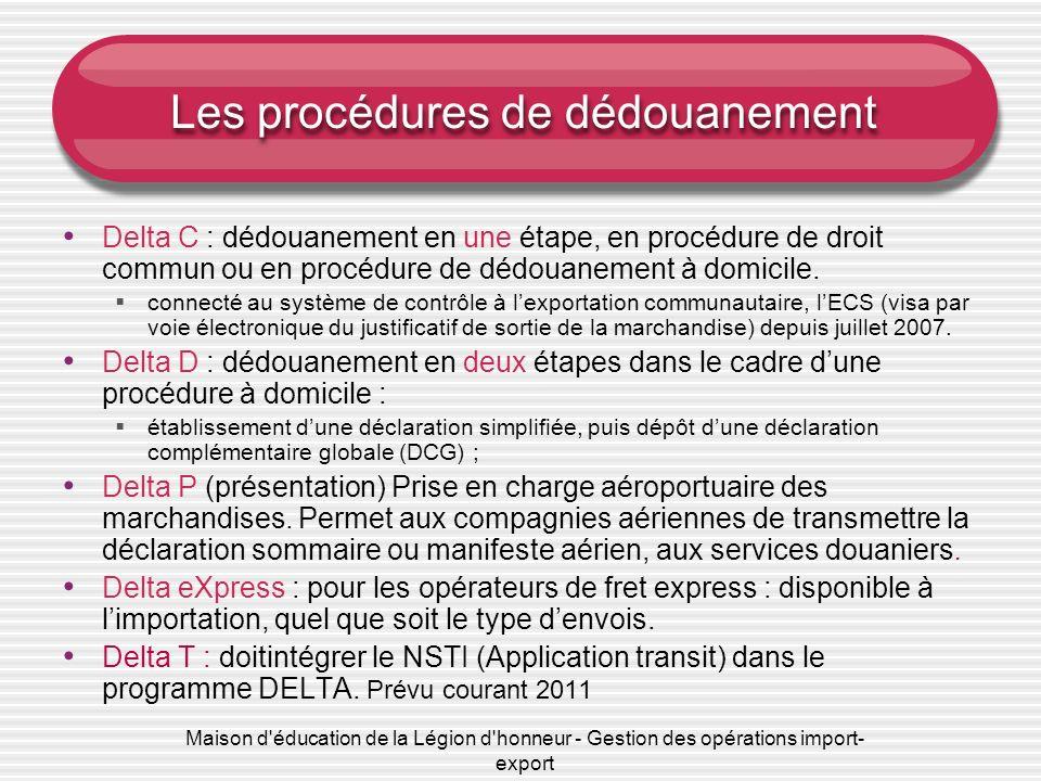 Les procédures de dédouanement