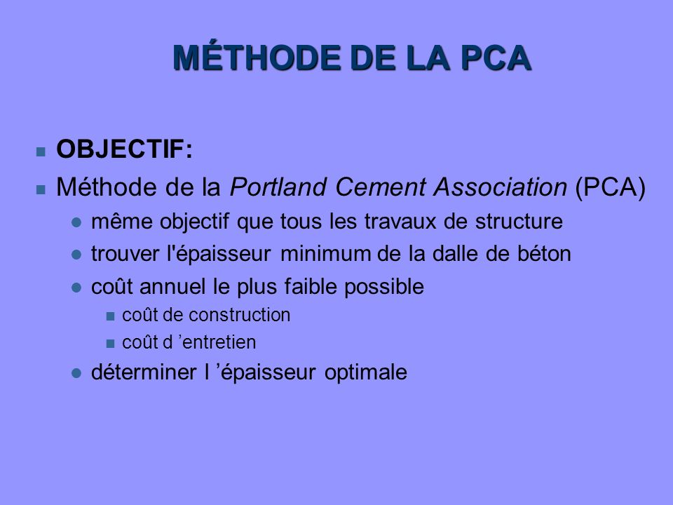 MÉTHODE DE LA PCA OBJECTIF:
