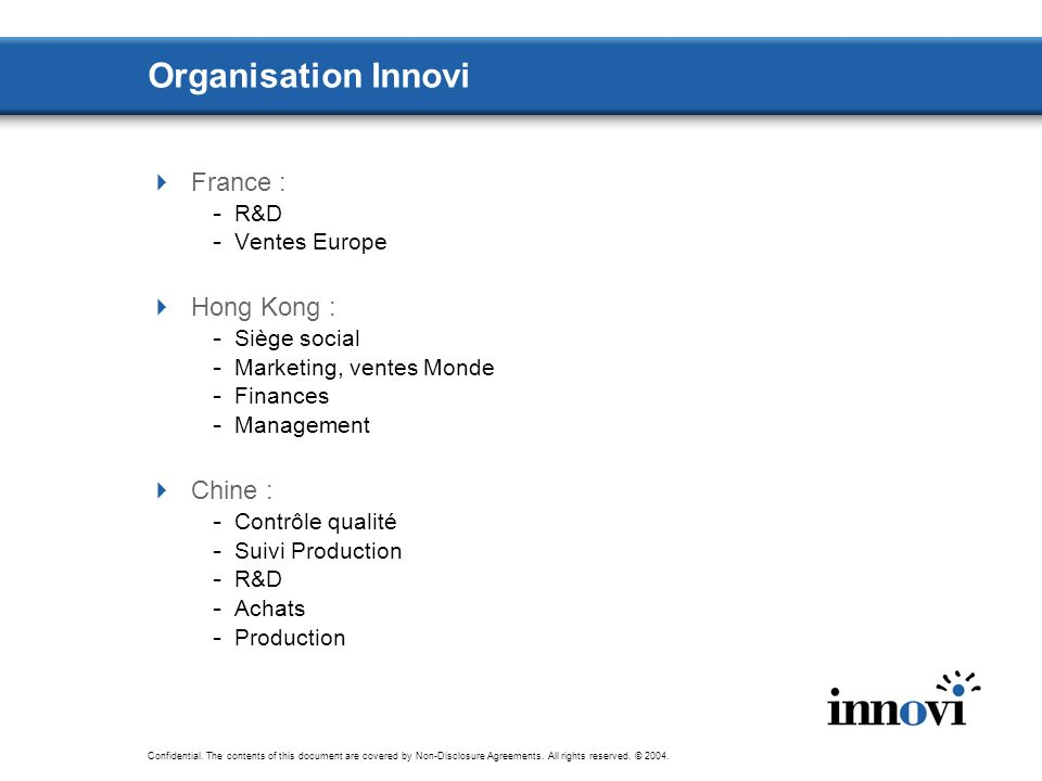Organisation Innovi France : Hong Kong : Chine : R&D Ventes Europe