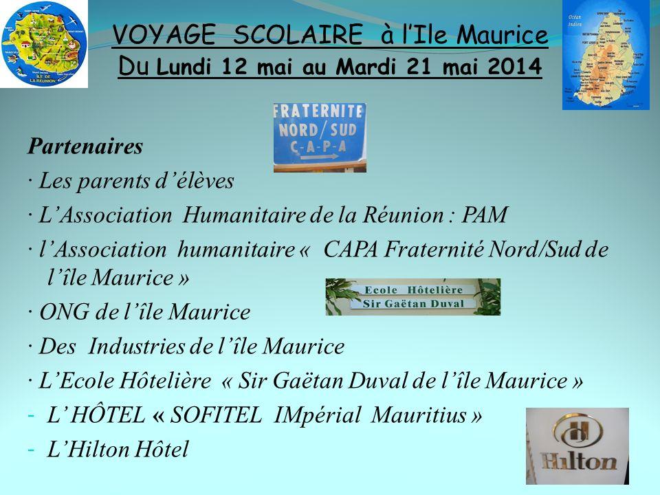 VOYAGE SCOLAIRE à l'Ile Maurice Du Lundi 12 mai au Mardi 21 mai 2014