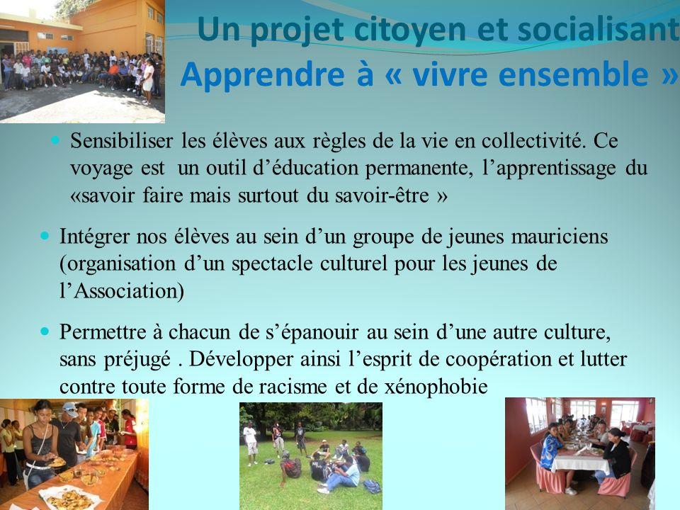 Un projet citoyen et socialisant Apprendre à « vivre ensemble »