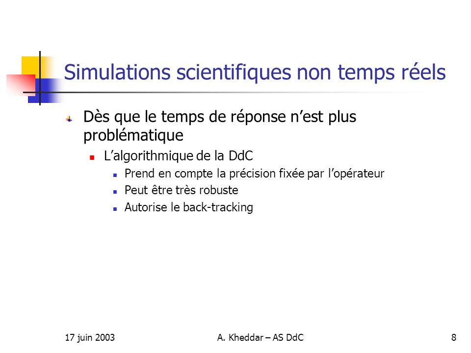 Simulations scientifiques non temps réels