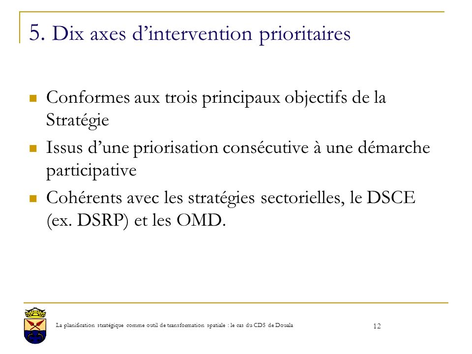 5. Dix axes d'intervention prioritaires