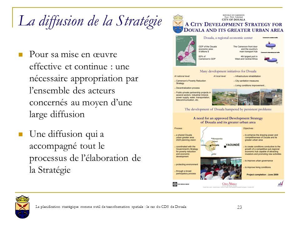 La diffusion de la Stratégie