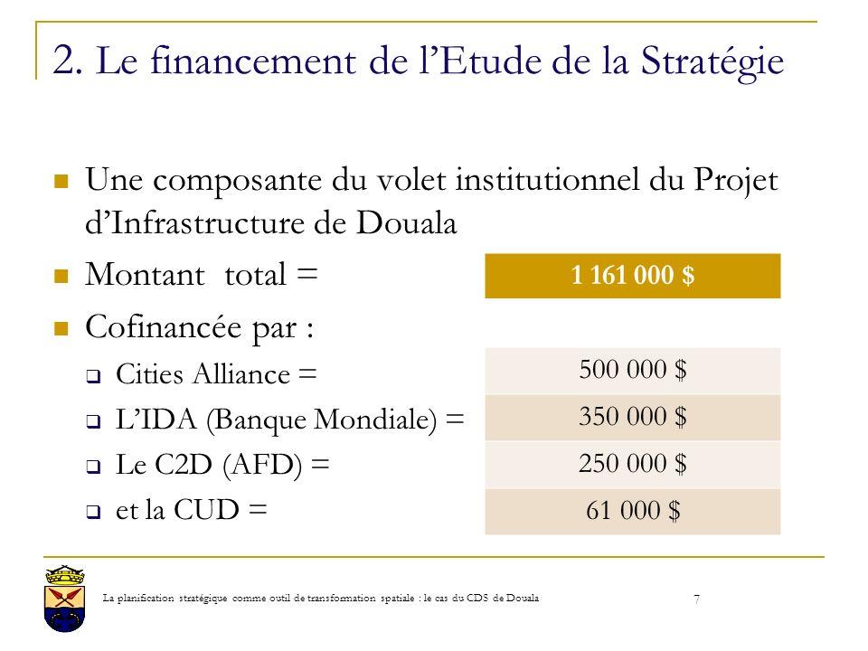 2. Le financement de l'Etude de la Stratégie